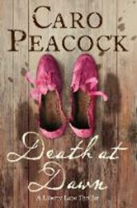 Ebook in inglese Death at Dawn: A Liberty Lane Thriller Peacock, Caro