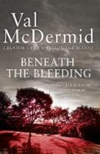 Ebook in inglese Beneath the Bleeding McDermid, Val