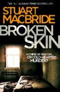 Ebook in inglese Broken Skin (Logan McRae, Book 3) MacBride, Stuart