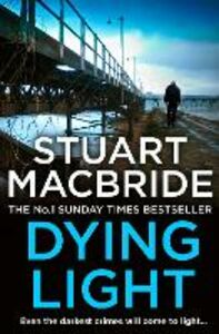 Ebook in inglese Dying Light (Logan McRae, Book 2) MacBride, Stuart