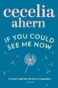 Ebook in inglese If You Could See Me Now Ahern, Cecelia