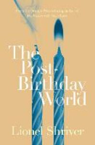 Ebook in inglese Post-Birthday World Shriver, Lionel
