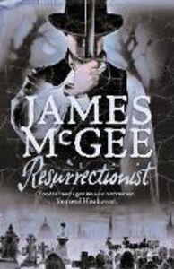 Ebook in inglese Resurrectionist McGee, James