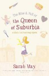 Rise and Fall of the Queen of Suburbia: A Black-Hearted Soap Opera