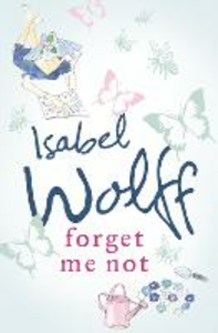Ebook in inglese Forget Me Not Wolff, Isabel