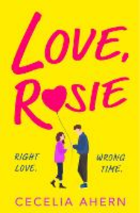 Ebook in inglese Love, Rosie (Where Rainbows End) Ahern, Cecelia