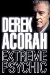 Ebook in inglese Derek Acorah: Extreme Psychic Acorah, Derek