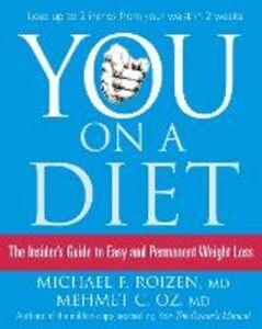 Foto Cover di You: On a Diet: The Insider's Guide to Easy and Permanent Weight Loss, Ebook inglese di Mehmet C. Oz,Michael F. Roizen, edito da HarperCollins Publishers