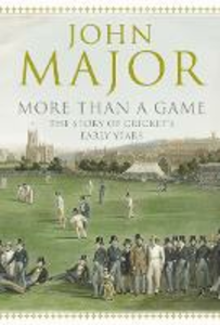 Ebook in inglese More Than A Game: The Story of Cricket's Early Years Major, John