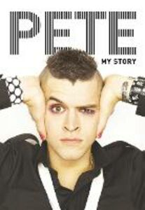 Ebook in inglese Pete: My Story Bennett, Pete