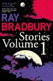 Ray Bradbury Stories Volume 1 - Ray Bradbury - cover