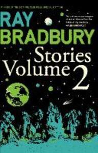 Ray Bradbury Stories Volume 2 - Ray Bradbury - cover
