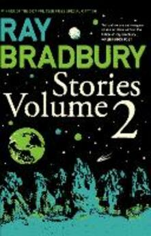 Ray Bradbury Stories Volume 2 - Ray Bradbury - cover