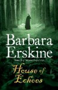 House of Echoes - Barbara Erskine - cover