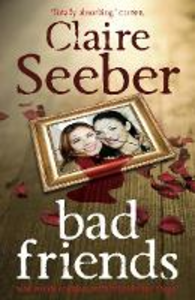 Ebook in inglese Bad Friends Seeber, Claire