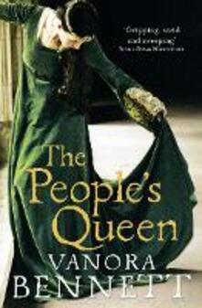 The People's Queen - Vanora Bennett - cover