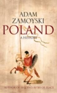 Poland: A History - Adam Zamoyski - cover