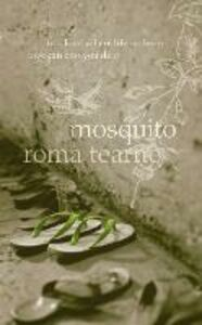 Ebook in inglese Mosquito Tearne, Roma