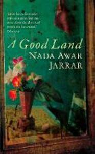 Ebook in inglese Good Land Awar Jarrar, Nada