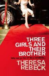 Ebook in inglese Three Girls and their Brother Rebeck, Theresa