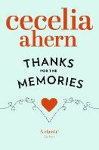Ebook in inglese Thanks for the Memories Ahern, Cecelia