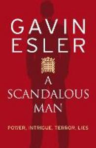 Ebook in inglese Scandalous Man Esler, Gavin