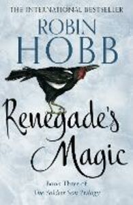 Ebook in inglese Renegade's Magic (The Soldier Son Trilogy, Book 3) Hobb, Robin