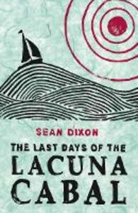 Ebook in inglese Last Days of the Lacuna Cabal Dixon, Sean