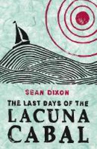 Ebook in inglese Last Days of the Lacuna Cabal Dixon, Sean