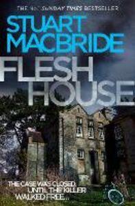 Ebook in inglese Flesh House (Logan McRae, Book 4) MacBride, Stuart