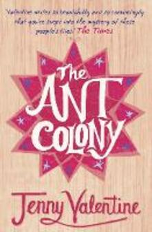 The Ant Colony - Jenny Valentine - cover