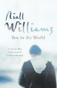 Ebook in inglese Boy in the World Williams, Niall
