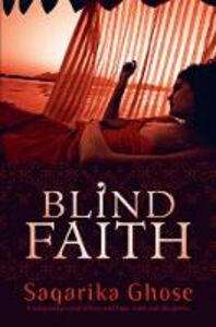 Ebook in inglese Blind Faith Ghose, Sagarika