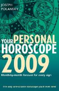 Ebook in inglese Your Personal Horoscope 2009: Month-by-month Forecasts for Every Sign Polansky, Joseph