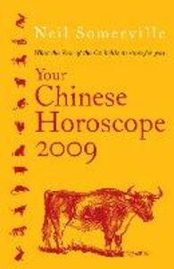 Ebook in inglese Your Chinese Horoscope 2009: What the Year of the Ox Holds in Store for You Somerville, Neil