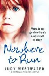 Nowhere to Run: Where do you go when there's nowhere left to hide?