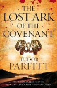 Ebook in inglese Lost Ark of the Covenant: The Remarkable Quest for the Legendary Ark Parfitt, Tudor