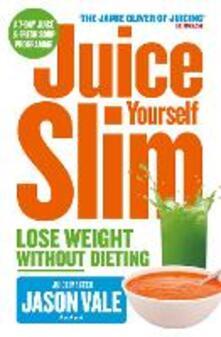 Juice Master Juice Yourself Slim