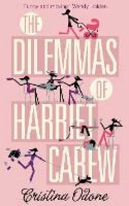 Ebook in inglese Dilemmas of Harriet Carew Odone, Cristina