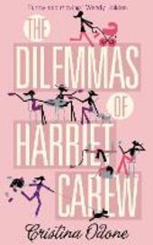Dilemmas of Harriet Carew