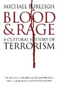 Ebook in inglese Blood and Rage: A Cultural history of Terrorism Burleigh, Michael