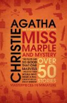 Miss Marple and Mystery: The Complete Short Stories - Agatha Christie - cover