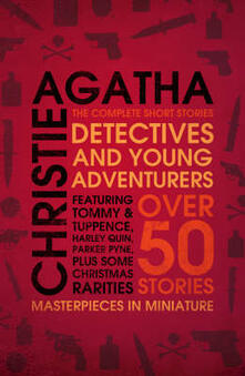 Detectives and Young Adventurers: The Complete Short Stories - Agatha Christie - cover