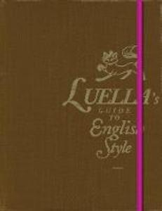 Luella's Guide to English Style - Luella Bartley - cover
