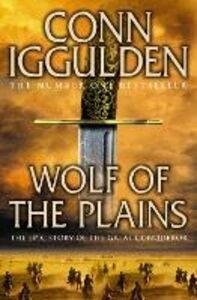 Ebook in inglese Wolf of the Plains (Conqueror, Book 1) Iggulden, Conn