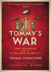Tommy's War: A First World War Diary 1913-1918 - Thomas Cairns Livingstone - cover