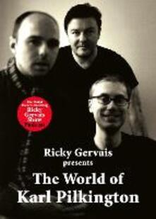 The World of Karl Pilkington - Karl Pilkington,Stephen Merchant,Ricky Gervais - cover
