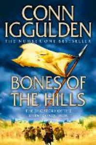 Ebook in inglese Bones of the Hills (Conqueror, Book 3) Iggulden, Conn