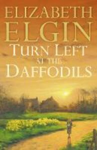 Ebook in inglese Turn Left at the Daffodils Elgin, Elizabeth