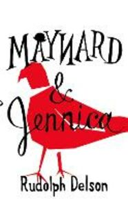 Ebook in inglese Maynard and Jennica Delson, Rudolph
